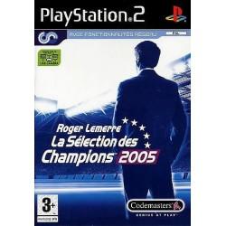 PS2 ROGER LEMERRE 2005 LA SELECTION DES CHAMPIONS - Jeux PS2 au prix de 2,95€