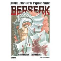 BERSERK ROMAN LE CHEVALIER DU DRAGON DES FLAMMES - Manga au prix de 7,60€