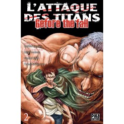 L ATTAQUE DES TITANS BEFORE THE FALL T02 - Manga au prix de 6,95 €