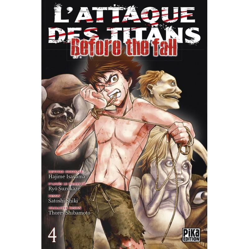 L ATTAQUE DES TITANS BEFORE THE FALL T04 - Manga au prix de 6,95€