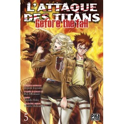 L ATTAQUE DES TITANS BEFORE THE FALL T05 - Manga au prix de 6,95 €