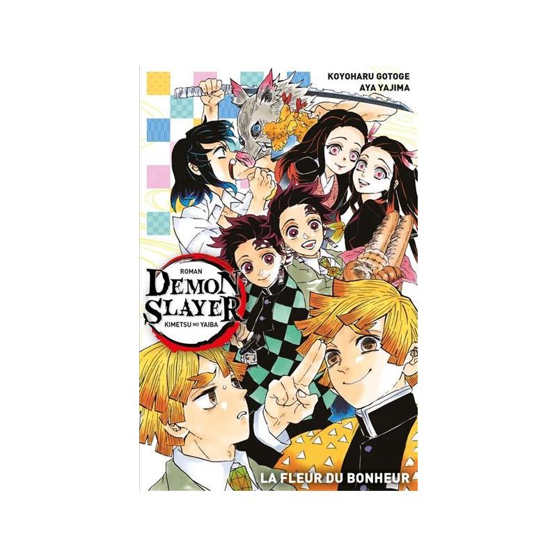 DEMON SLAYER ROMAN NUM 1 LA FLEUR DU BONHEUR - Manga au prix de 9,00€